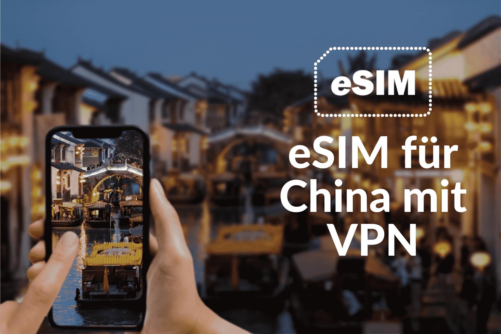 eSIM für China mit VPN